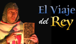 El Viaje del Rey – Teatro Losotros
