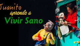 Juanito Aprende a Vivir Sano – Teatro Losotros