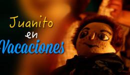 Juanito en Vacaciones – Teatro Losotros